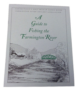 A guide to fishing the farmington river upcountry for Upcountry fly fishing