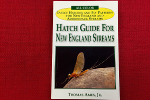 A Hatch Guide to New England Streams - Thomas Ames