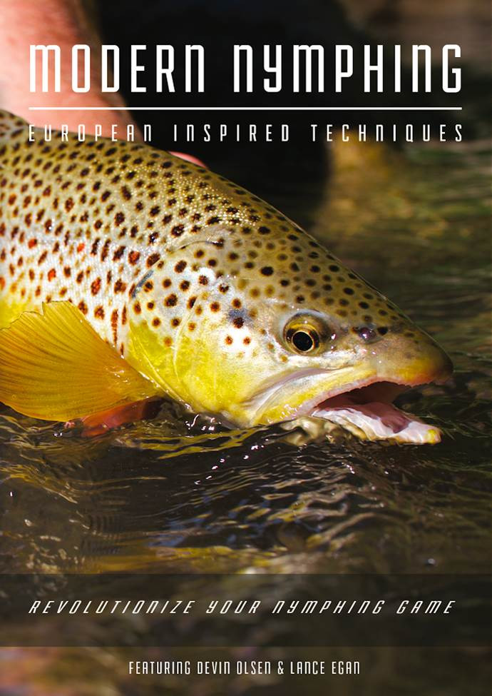 Modern nymphing dvd devin olsen and lance egan for Upcountry fly fishing