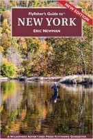 Flyfisher's Guide to New York Book by Eric Newman