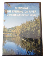 FLY FISHING THE FARMINGTON RIVER—Connecticut's Crown Jewel