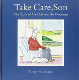 Take Care, Son - The Story of My Dad & His Dementia