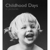 Childhood Days in Pictures - Reminiscence Book