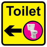 Toilet sign with left arrow - 300mm x 300mm