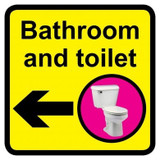 Bathroom and Toilet sign with left arrow - 300mm x 300mm
