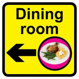 Dining Room sign with left arrow - 300mm x 300mm