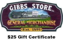 $25 Gibbs Store Gift Certificate
