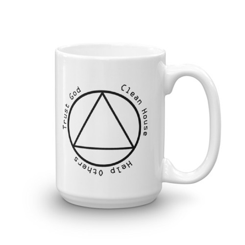 Trust God, Clean House, Help Others AA 15 oz Coffee Mug