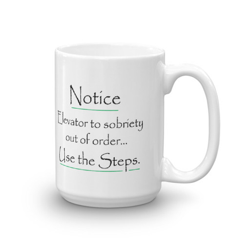 Notice: Elevator Out Of Order Please Use The Steps 15 oz Coffee Mug