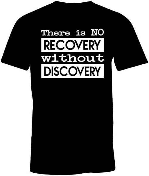 There is No Recovery Without Discovery Men's Black Cotton T-shirt