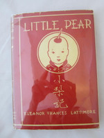 LITTLE PEAR 1st Edition 1931 Hardcover w/Dustjacket Lattimore