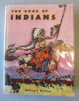 The Book of Indians Holling 1935 1st Edition Hardcover w/Dustjacket Platt & Munk