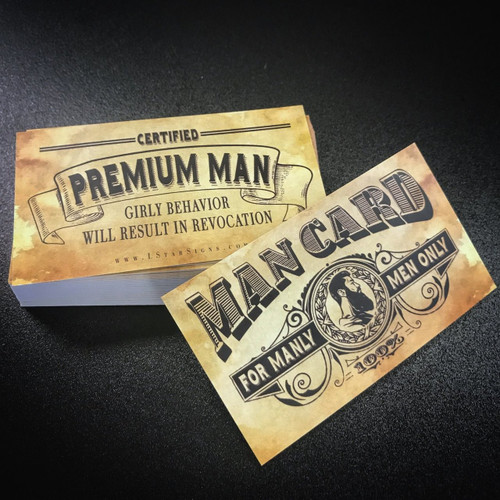 Lone Star SignsMan Card.  Certified Premium Man.  Girly Behavior will result in Revocation