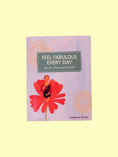 Feel Fabulous Every Day