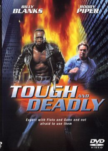 The Tough and the Deadly Billy Blanks and Roddy Piper