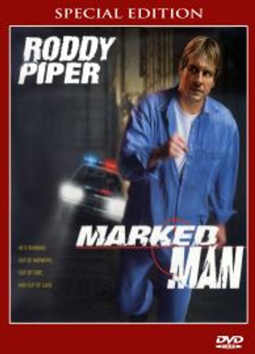 Marked Man Roddy Piper Very Rare!