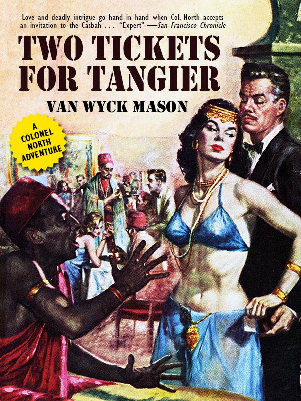 Hugh North 18: Two Tickets for Tangier, by Van Wyck Mason (epub/Kindle/pdf)