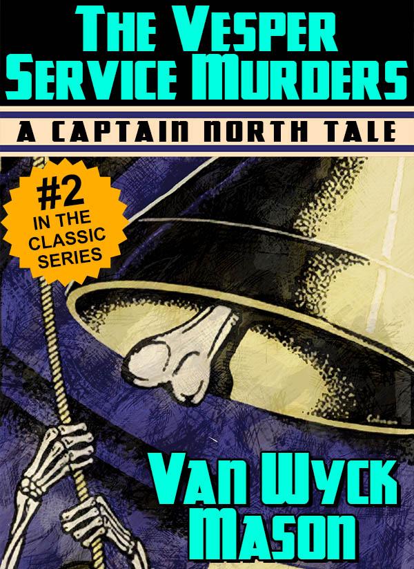 Hugh North 02: The Vesper Service Murders, by Van Wyck Mason (epub/Kindle/pdf)
