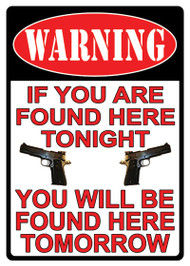 "Rivers Edge ""Warning If You're Found"" Tin Sign"