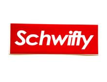 Schwifty  - Sticker