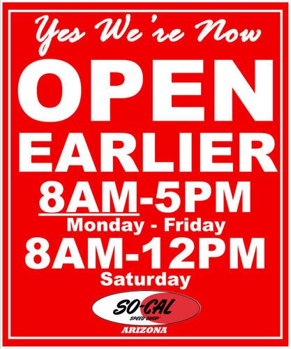 Now Open Earlier!