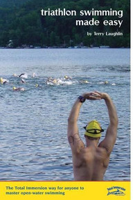 Total Immersion Triathlon Swimming Made Easy Book