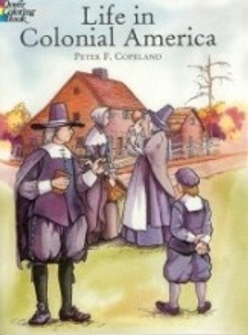Life In Colonial America Coloring Book
