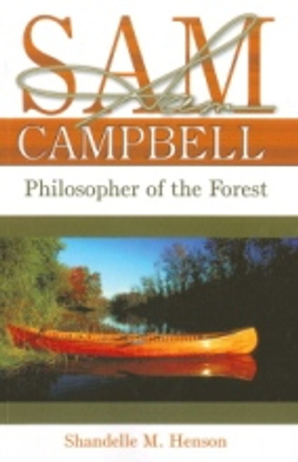 Sam Campbell,  Philosopher of the forest