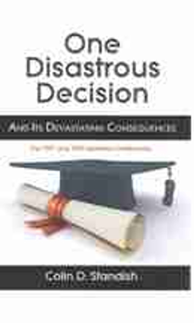 One Disastrous Decision (E-Book)