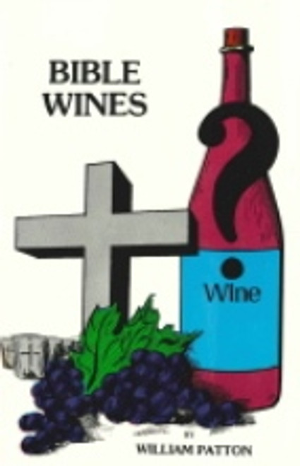 Bible Wines or Laws of Fermentation
