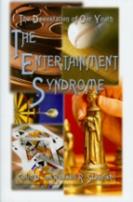 Entertainment Syndrome, The