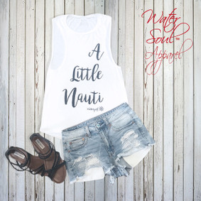 Boating Tank Top- WaterGirl A Little Nauti Muscle Tank