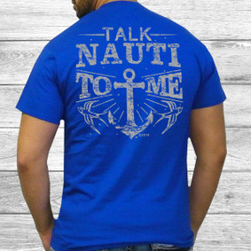 Men's Boating T-Shirt- Heavy Cotton Tee Talk Nauti to Me