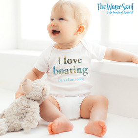 I Love Boating or So I am Told  - Baby Boy Bodysuit