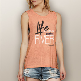 Life is Better on the River -  Muscle Tank (more color choices)