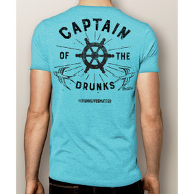 Men's Boating T-Shirt- Captain of The Drunks #drunklivesmatter (More Color Choices)