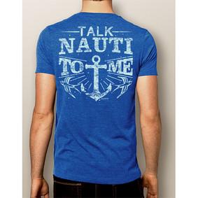 Men's Boating T-Shirt - NautiGuy Talk Nauti ( More Color Choices)