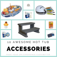 ​10 Awesome Hot Tub Accessories