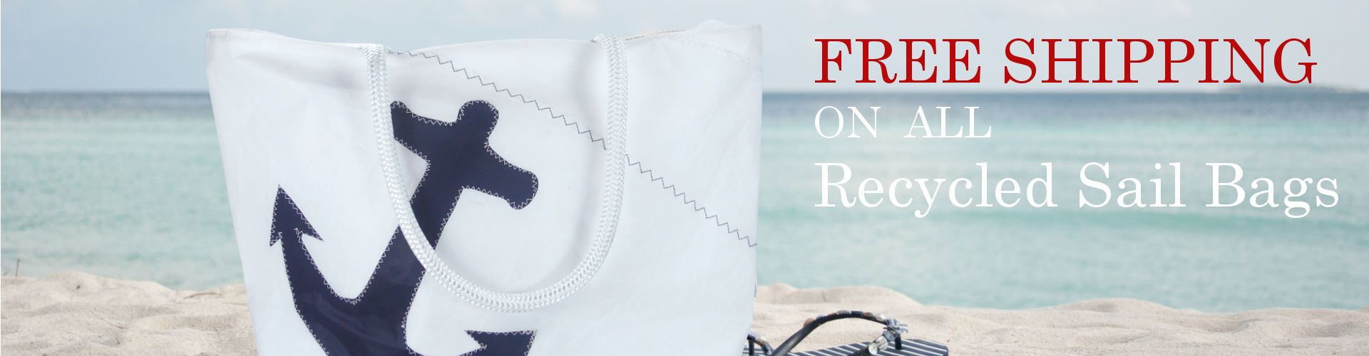 FREE Shipping on all Recycled Sail Bags - Handcrafted, Made in USA
