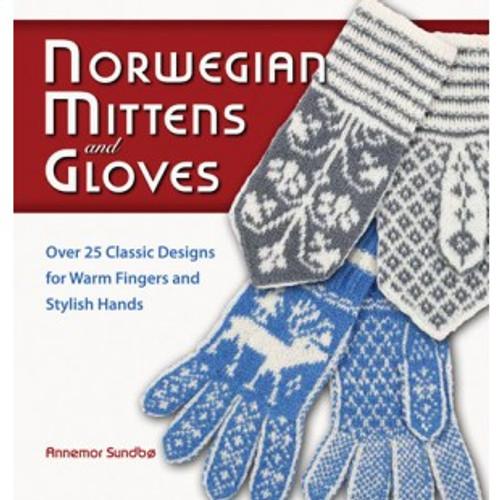 Norwegian Mittens and Gloves, Annemor Sundbo