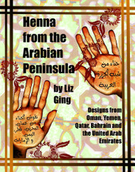 Henna from the Arabian Peninsula - by Liz Ging