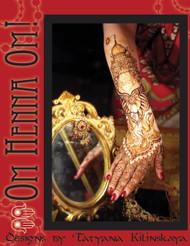 Om Henna Om! by Tatyana Kilinskaya