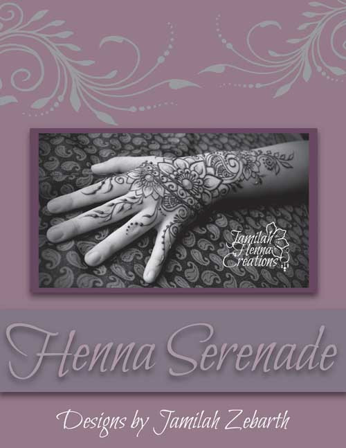 Henna Serenade by Jamilah Zebarth