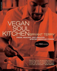 Vegan Soul Kitchen by Terry Bryant