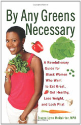 By Any Greens Necessary by Tracey McQuirter