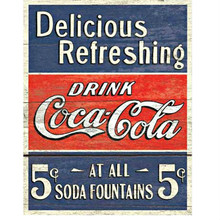 Delicious Refreshing Drink Coca Cola Tin Sign
