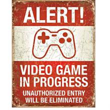 Alert Video Game in Progress Tin Sign