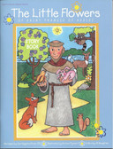 The Little Flowers Of Saint Francis Of Assisi Story Book