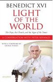 Benedict XVI Light of the World: The Pope, the Church, and the Signs of the Times