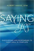 Saying Yes to God